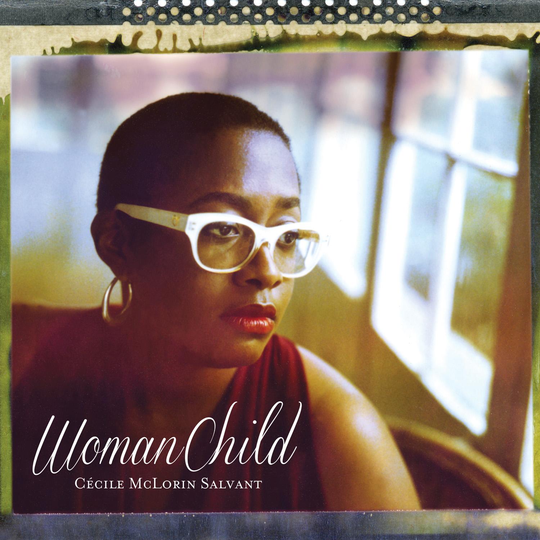 Cécile McLorin Salvant - WomanChild - Cover Image
