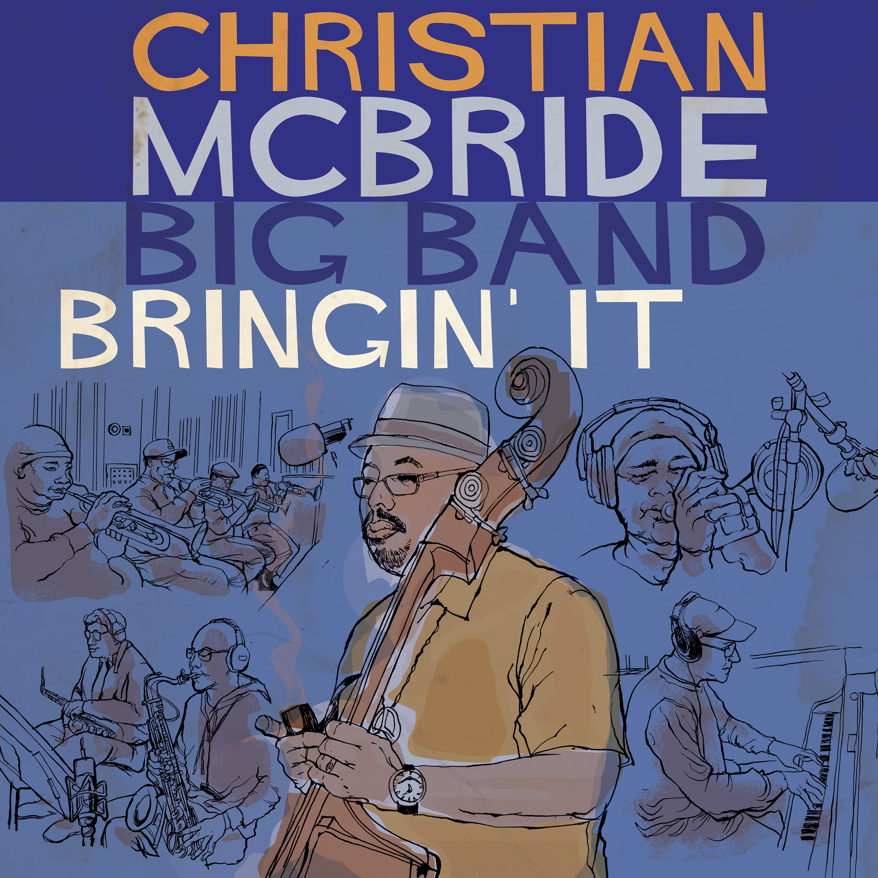 Christian McBride Big Band - Bringin' It - Cover Image
