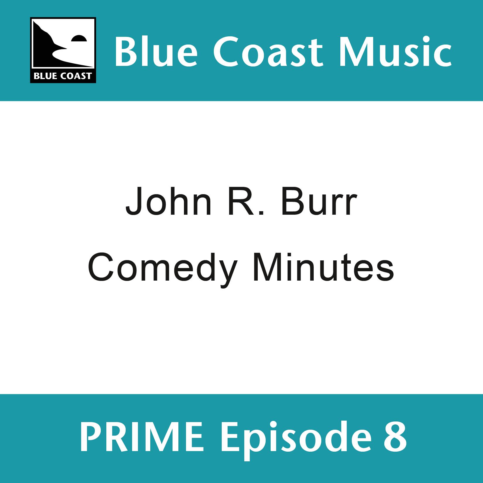 John R. Burr - PRIME Episode 8 - Cover Image