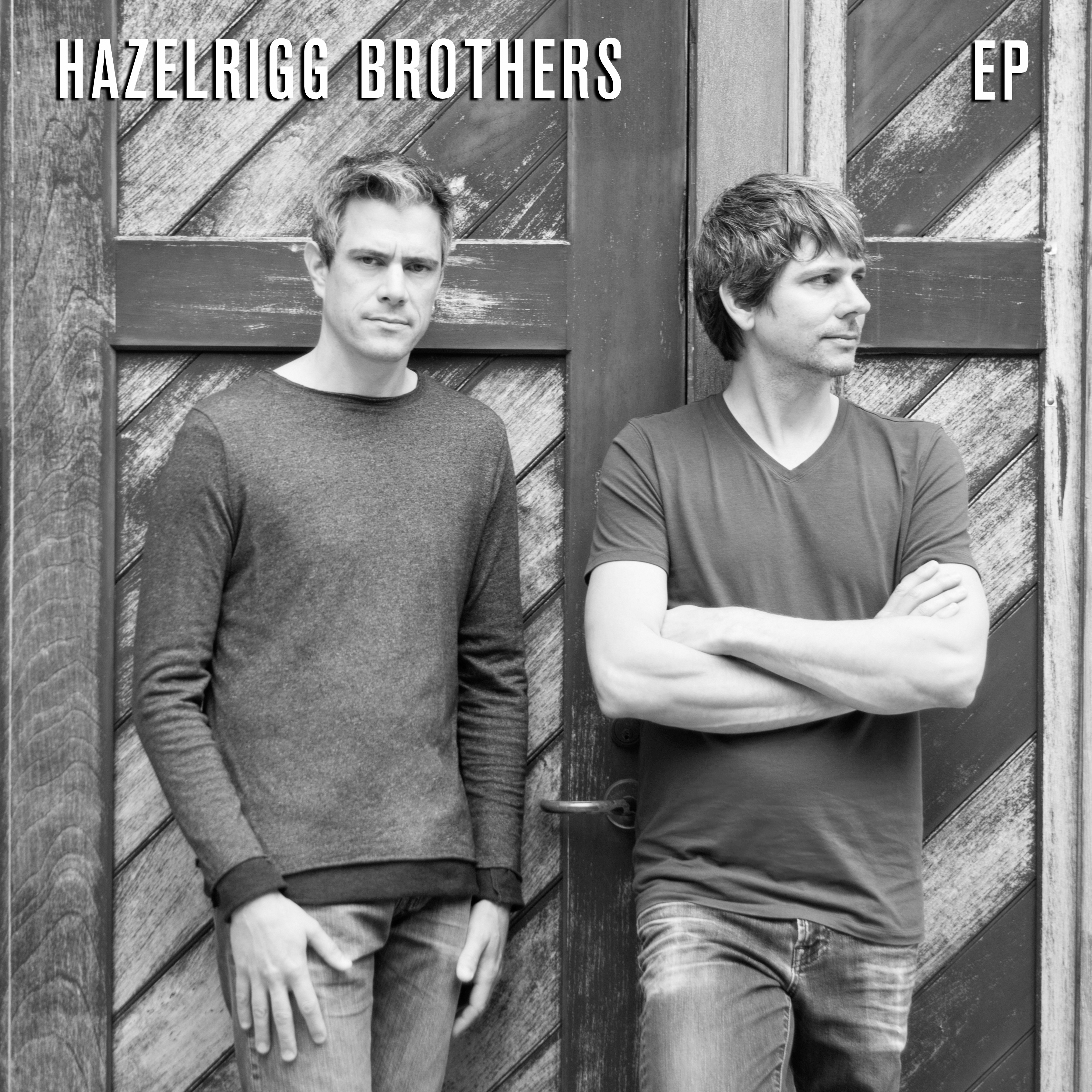 Hazelrigg Brothers - EP - Cover Image