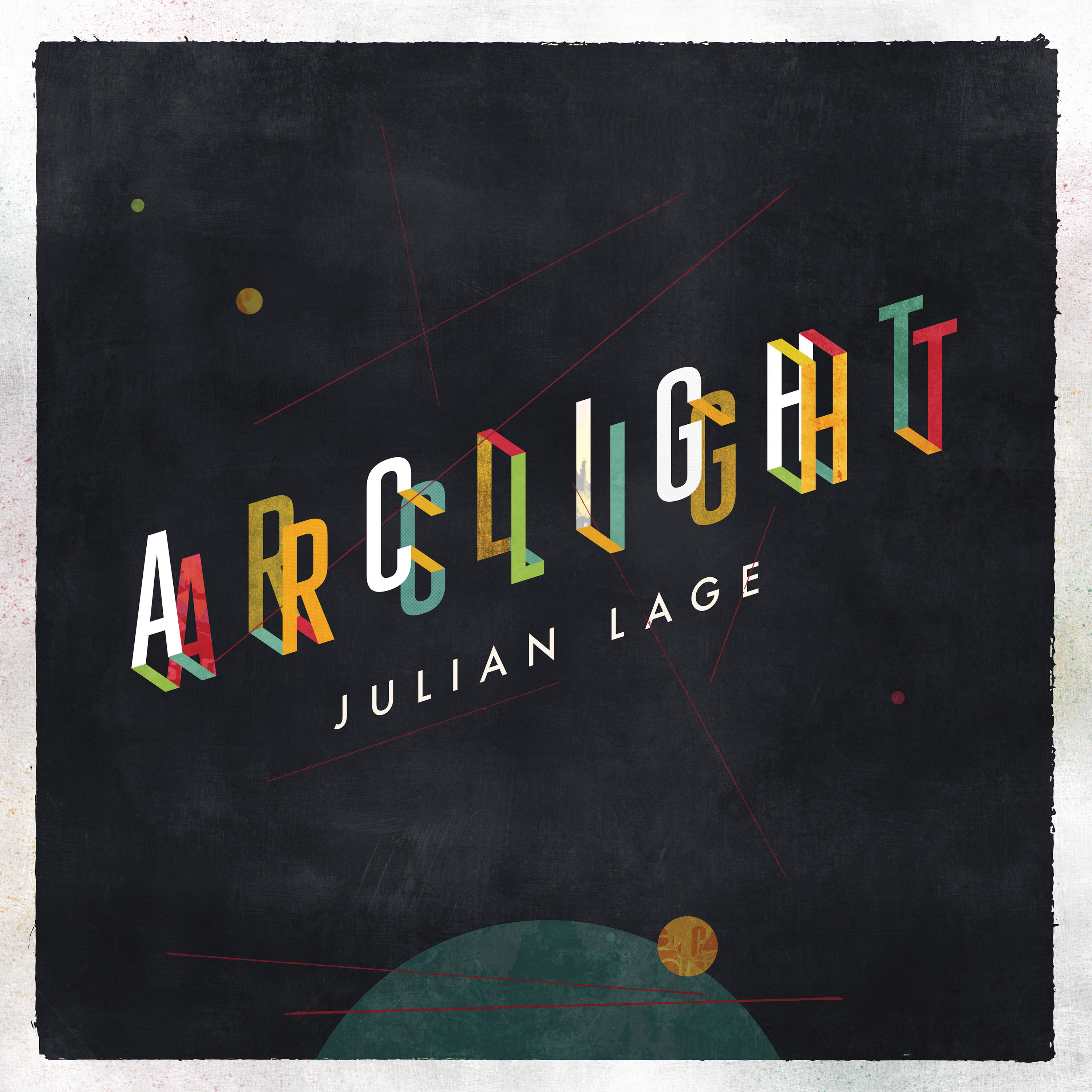 Julian Lage - Arclight - Cover image