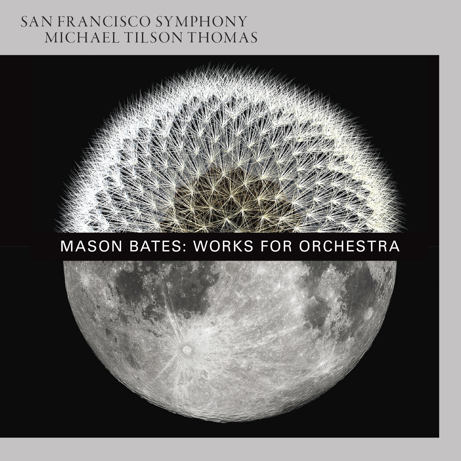 San Francisco Symphony - Mason Bates: Works for Orchestra cover image