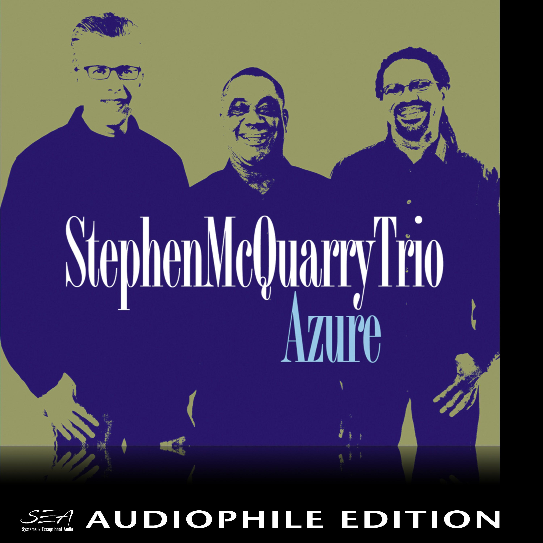 Stephen McQuarry Trio - Azure - Cover Image