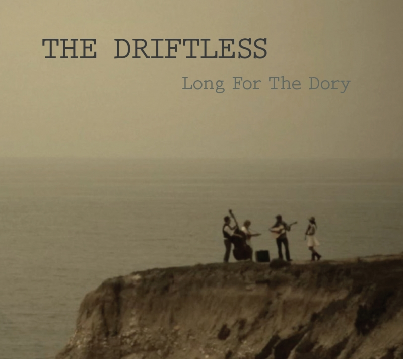 The Driftless - Long For the Dory - Cover Image