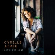 Cyrille Aimée - Let's Get Lost - Cover Image