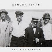 Eamonn Flynn - The Irish Channel - Cover Image