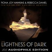Fiona Joy Hawkins & Rebecca Daniel - The Lightness of Dark - Cover Image