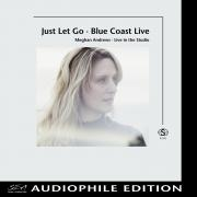 Meghan Andrews - Just Let Go-Blue Coast Live - Cover Image