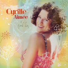 Cyrille Aimée - It's A Good Day - Cover Image