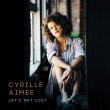 Cyrille Aimée - Let's Get Lost - Cover Image