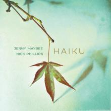 Jenny Maybee & Nick Phillips - Haiku - Cover Image