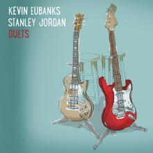 Kevin Eubanks & Stanley Jordan - Duets - Cover image