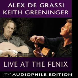 Alex de Grassi & Keith Greeninger - Live at The Fenix - Cover Image