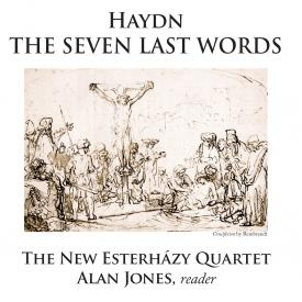 New Esterhazy Quartet - Haydn: The Seven Last Words - Cover Image