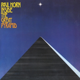 Paul Horn - Inside The Great Pyramid - Cover Image
