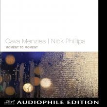 Cava Menzies & Nick Phillips - Moment To Moment - Cover Image